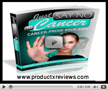Just Say No To Cancer Review By Carolyn Hansen